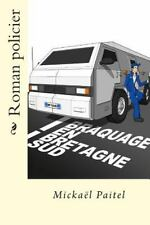 Braquage en Bretagne Sud by Mickaël Paitel (2014, Paperback, Large Type)