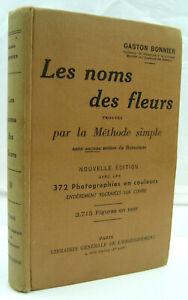BONNIER, G. - Les noms des fleurs - Lib. Gale de l'Enseignement - 1960 - TBE