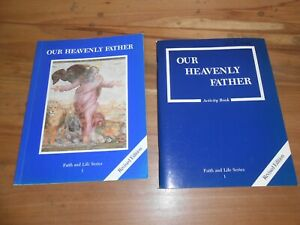 OUR HEAVENLY FATHER FAITH AND LIFE SERIES REVISED Ed. Teacher & Activity Book