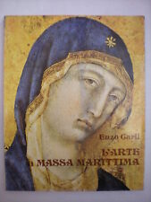 ARTE TOSCANA CARLI ENZO: L'ARTE A MASSA MARITTIMA