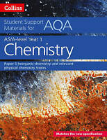 AQA A Level Chemistry Year 1 & AS Paper 1. Inorganic Chemistry and Relevant Phys