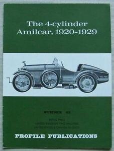 4-CYLINDER AMILCAR, 1920-1929 Car Profile Publications Book No 62 T R Nicholson