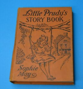 Little Prudy's Story Book FAIRY by Sophie May Saalfield