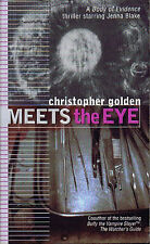 Christopher Golden MEETS THE EYE Signed First Printing