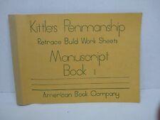 Kittles Penmanship Manuscript Book 1 American Book Company ©1947 half used