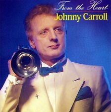 JOHNNY CARROLL - FROM THE HEART (NEW CD)