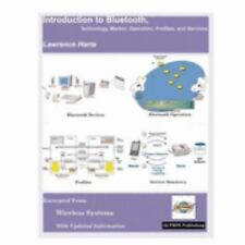Introduction to Bluetooth Technology: Market, Operation, Profiles, and Services,