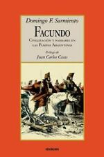 Facundo - Civilizacion y Barbarie (Paperback or Softback)