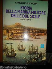 LAMBERTO RADOGNA- STORIA DELLA MARINA MILITARE DELLE DUE SICILIE-(1734-1860)