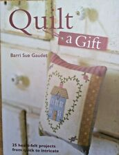 Quilt a Gift Book Craft Instructions 25 Projects Gaudet