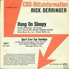 "RICK DERRINGER HANG ON SLOOPY ALEMÁN PROMO 7"" (S1813)"