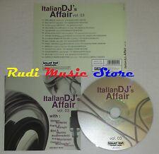 CD ITALIAN DJ'S AFFAIR VOL 03 stefano noferini bini martini moiraghi(c38) lp mc