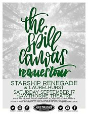 "THE SPILL CANVAS / STARSHIP RENEGADE ""REQUESTOUR"" 2016 PORTLAND CONCERT POSTER"
