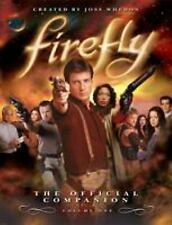 Firefly Vol. 1 : The Official Companion by Joss Whedon; Abbie Bernstein
