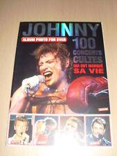 JOHNNY HALLYDAY 100 concerts cultes qui ont marqué sa vie ALBUM PHOTO FOR EVER