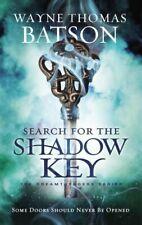 Search for the Shadow Key (Dreamtreaders) .. U