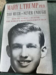 Too Much and Never Enough by Mary L. Trump (2020 ,Hardcover)