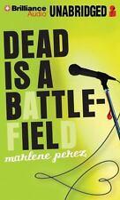 Dead Is: Dead Is a Battlefield by Marlene Perez (2013, CD, Unabridged)