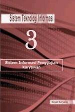 Sistem Teknologi Informasi 3 : Sistem Teknologi Informasi by Dayat Suryana...