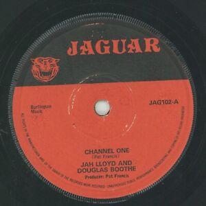 """ CHANNEL ONE."" jah lloyd & douglas boothe. JAGUAR 7in 1973."