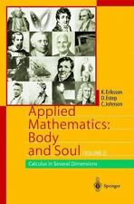 Applied Mathematics Body and Soul, Volume 3: Calculus in Several Dimensions by