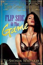Flip Side of the Game: Triple Crown Collection (Urban Books)-ExLibrary