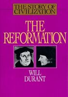 Story of Civilization : The Reformation Hardcover Will Durant