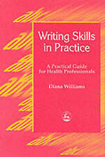 Writing Skills in Practice: A Practical Guide for Health Professionals-ExLibrary
