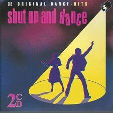 Shut Up and Dance 32 original Dance-Hits/Sylvester eruzione Gloria Gaynor Harpo