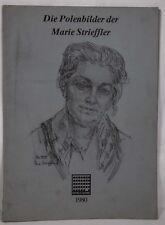 Marie Strieffler - Die Polenbilder der Marie Strieffler
