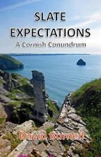 Cornish Conundrums: Slate Expectations by David Burnell (2014, Paperback)