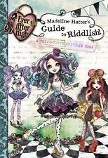 Ever after High - Madeline Hatter's Guide to Riddlish! by Elizabelle Castle NEW