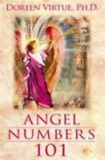 Angel Numbers 101 : The Meaning of 111, 123, 444, and Other Number Sequences by