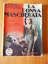 Marcello Allain FATALA' - LA DONNA MASCHERATA I Romanzi Rossi 7/1933