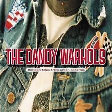 The Dandy Warhols - Thirteen Tales From Urban Bohemia (NEW CD)