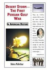 Desert Storm: The First Persian Gulf War in American History-ExLibrary