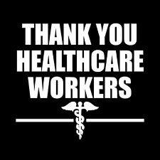 Thank You Healthcare 1st Responders Essential Workers Car Decal Window Laptop