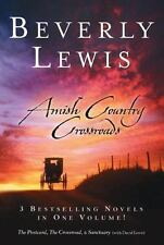 Amish Country Crossroads : The Postcard; The Crossroad; The Sanctuary by David …