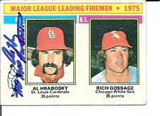 1976 Topps # 205 AL HRABOSKY Autographed card St. Louis Cardinals