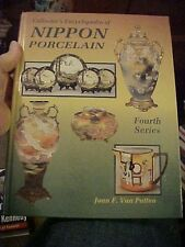 1997 Book COLLECTOR's ENCY NIPPON PORCELAIN, 4TH by Van Patten; ID & VALUES