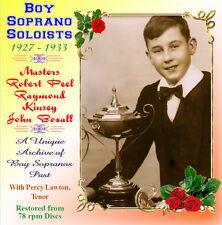 Boy Soprano Soloists - John Boxall - Robert Peel & Raymond Kinsey - 1927 - 1933