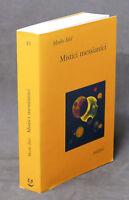 Ebraismo - Moshe Idel - Mistici messianici - 1 ^ ed. 2004 Adelphi