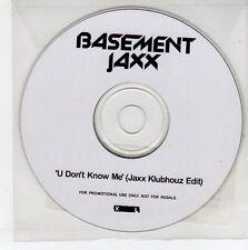(EG760) Basement Jaxx, U Don't Know Me - 2005 DJ CD