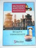 18021 // MONDES ANCIENS RESSUSCITES/ EN QUETE D'IMMORTALITE