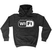 JUST HERE FOR THE WIFI HOODIE hoody nerd geek funny birthday gift 123t present