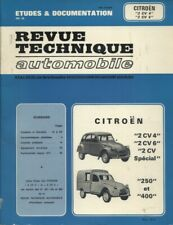Citroën 2 CV 4 - 2 CV 6 - 2 CV spécial - 250 - 400.