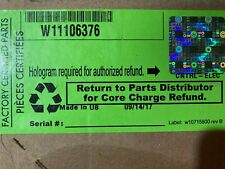 W11106376 Sealed Box Whirlpool Control BoardW10711028, W10785638, W10864926,