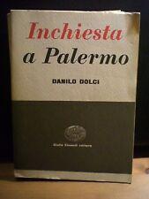 Danilo Dolci, INCHIESTA A PALERMO, Einaudi, 1956.