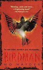 Birdman by Mo Hayder (2000, Paperback)