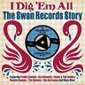 I Dig 'Em All - The Swan Records Story 1957-1962 2CD NEW/SEALED